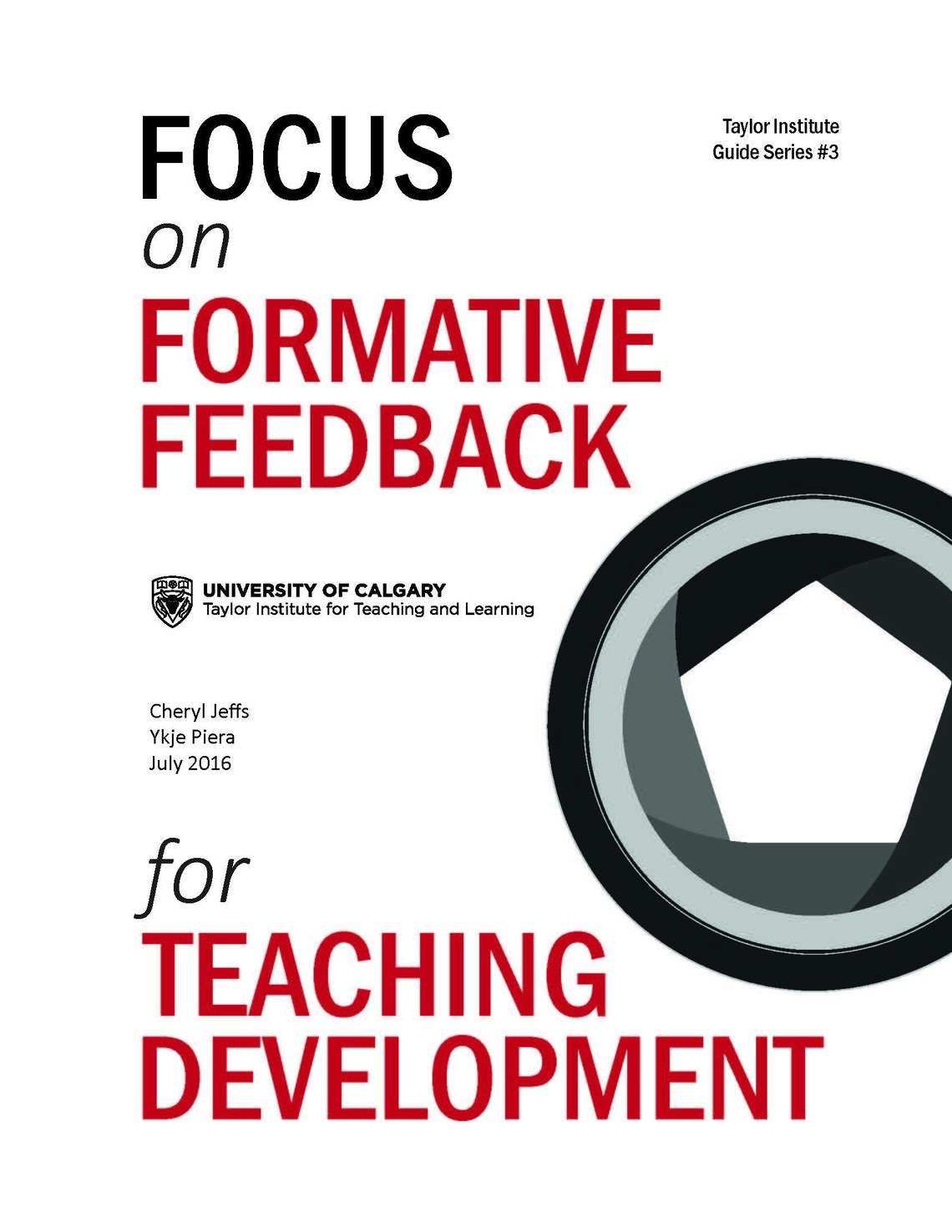 Focus on Formative Feedback for Teaching Development