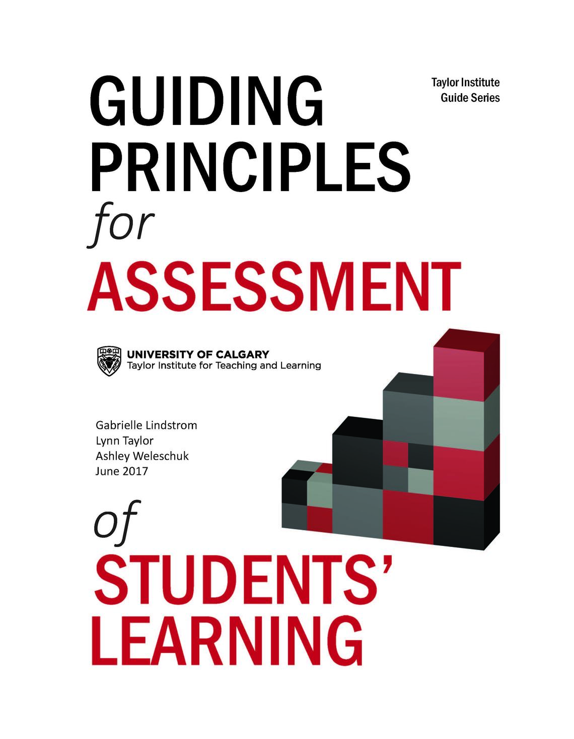 Guiding Principles for Assessment of Students' Learning