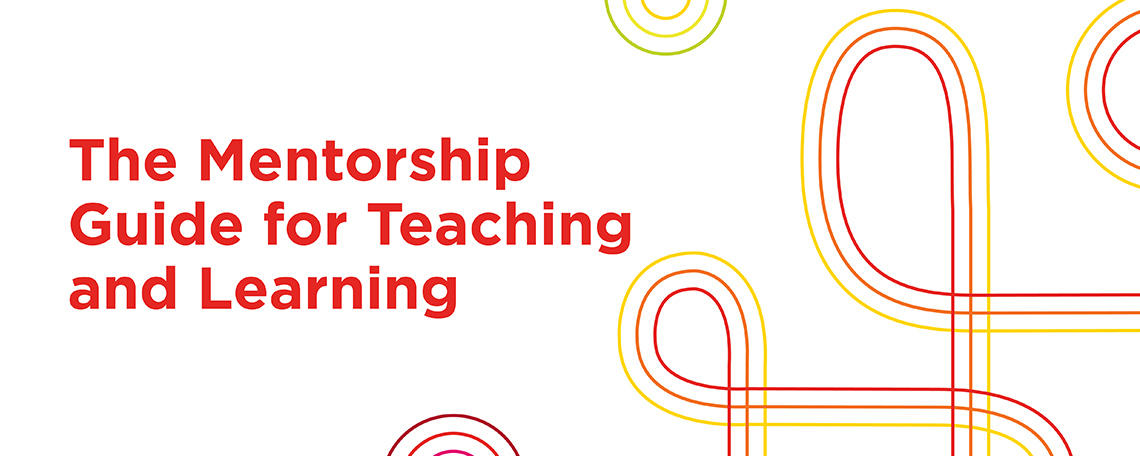 Mentorship Guide for Teaching and Learning